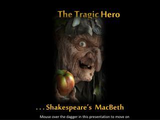 . . . Shakespeare's   MacBeth