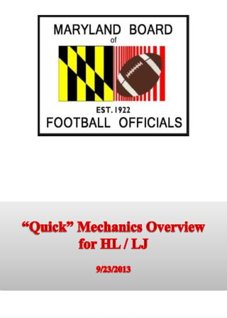 """Quick"" Mechanics Overview for HL / LJ 9/23/2013"