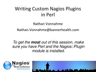 Writing Custom Nagios  Plugins in Perl