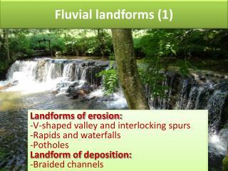Fluvial landforms (1)