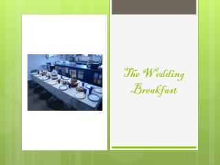 The Wedding Breakfast