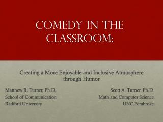 Comedy in the Classroom: