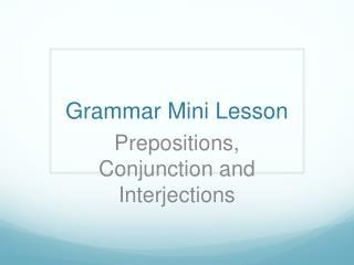 Grammar Mini Lesson