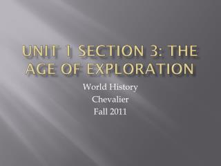 Unit 1 Section 3: The Age of Exploration