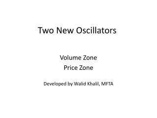 Two New Oscillators