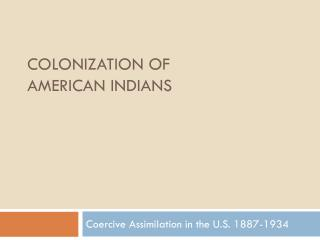 Colonization of  American Indians