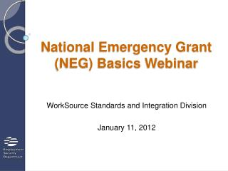 National Emergency Grant (NEG) Basics Webinar