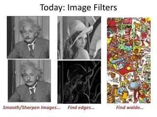 Today: Image Filters