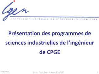 Présentation des programmes de sciences industrielles de l'ingénieur de CPGE