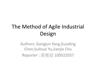 The Method of Agile Industrial Design