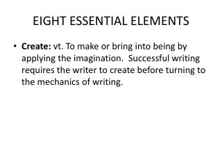 EIGHT ESSENTIAL ELEMENTS
