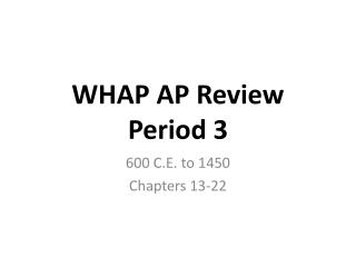 WHAP AP  Review Period 3