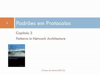 Padrões em Protocolos