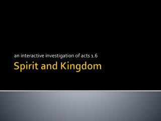 Spirit and Kingdom