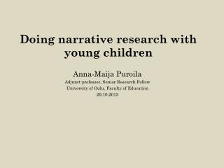 Doing narrative research with young children