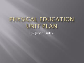 Physical Education Unit Plan