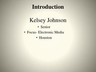 Introduction Kelsey Johnson