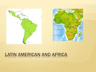 Latin American and Africa