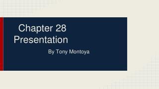 Chapter 28 Presentation