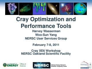 February 7-8,  2011 NERSC Oakland Scientific Facility