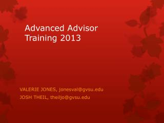 Advanced Advisor Training 2013