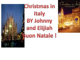 Christmas in  I taly  BY Johnny and Elijiah
