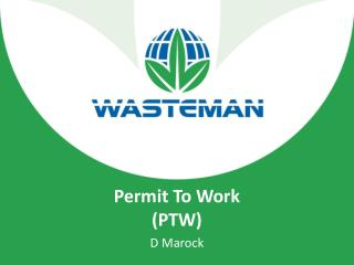 Permit  T o  W ork  (PTW)