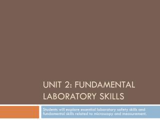 Unit  2: fundamental laboratory skills