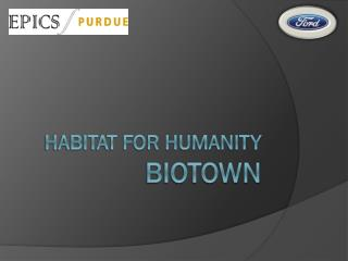 Habitat for humanity BIOTOWN