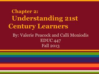 Chapter 2:  Understanding 21st Century Learners