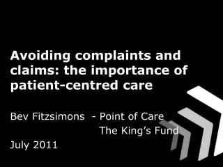 Avoiding complaints and claims: the importance of patient-centred care