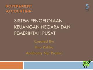 Sistem Pengelolaan Keuangan Negara dan Pemerintah Pusat
