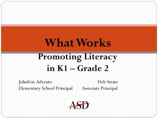 What Works  Promoting Literacy  i n K1  – Grade 2