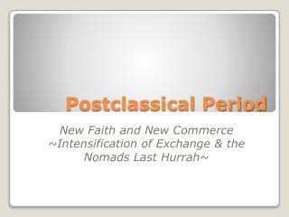 Postclassical Period
