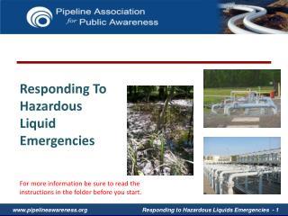 Responding To Hazardous Liquid Emergencies