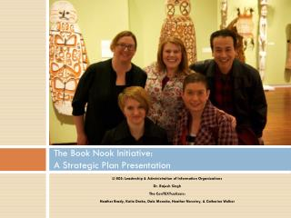 The Book Nook Initiative:  A Strategic Plan Presentation