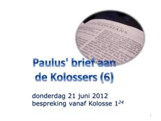 Paulus' brief aan de Kolossers (6)