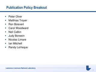 Publication Policy Breakout