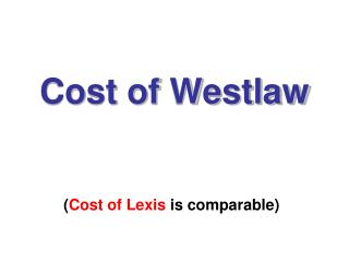 Cost of Westlaw