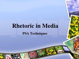 Rhetoric in Media