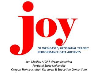 Jon Makler, AICP | @ plangineering Portland State University