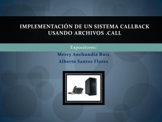 Implementación de un Sistema Callback usando archivos ll