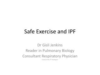Safe Exercise  and IPF