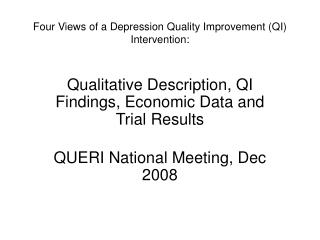 Four Views of a Depression Quality Improvement QI Intervention: