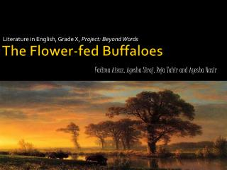 The Flower-fed Buffaloes