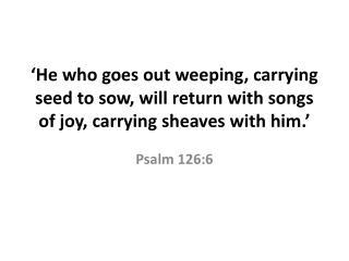 Psalm 126:6