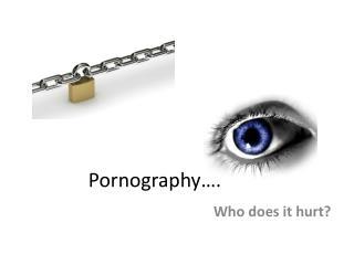 Pornography�.