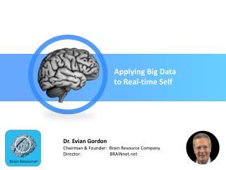 Applying Big Data  to Real-time Self