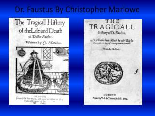 Dr. Faustus  By Christopher Marlowe