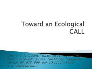 Toward an Ecological CALL
